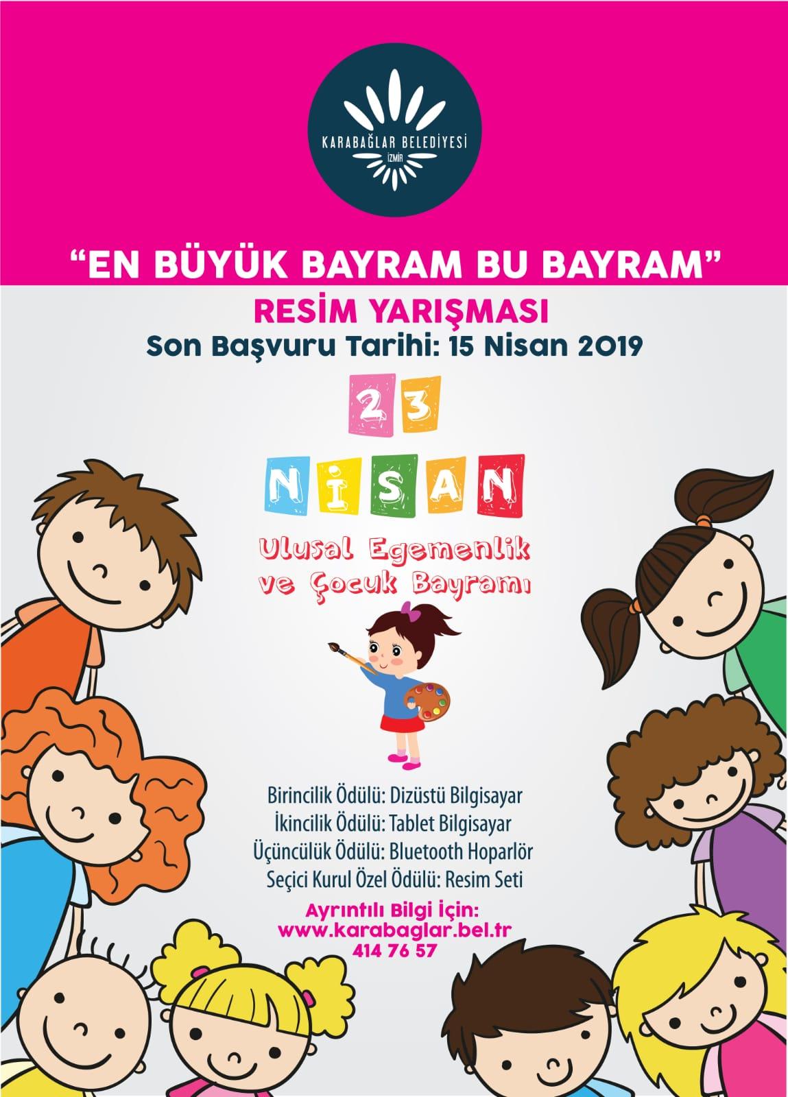 Karabaglar Belediyesi 23 Nisan Ulusal Egemenlik Ve Cocuk Bayrami